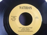 NEW! MILTON WRIGHT - I belong to you / Like a rolling stone - SATIRON 4365