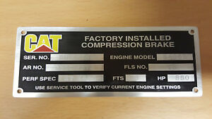 CAT CUSTOM MADE Data Plate Acid Etched EXAMPLE ONLY What do you need?