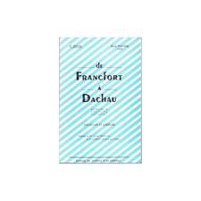 De FRANCFORT à DACHAU Souvenirs et Croquis Dédicacé par René FRAYSSE Éd Original