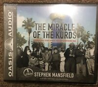 The Miracle of the Kurds A Remarkable Story of Hope Reborn in N. Iraq AUDIO CD
