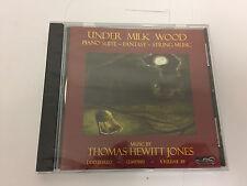 Under Milk Wood Piano Suite String Music Fantasy CD Thomas Hewitt Jones NEW