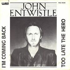 "7"" John Entwistle (The Who) – Too Late The Hero // Dutch 1981"