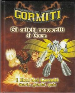 GLI ANTICHI MANOSCRITTI DI GORM. I LIBRI DEI GORMITI Vol. 1 ed. Giochi Preziosi