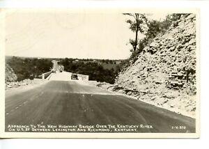 Approach to New Highway Bridge-US 25-Kentucky River-Vintage RPPC Photo Postcard
