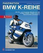 Faszination BMW K Reihe - K 100 K 75 K 1 K1100 K1200 Drei- u. Vierzyl. BUCH neu