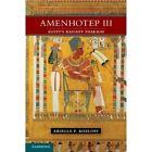 Amenhotep III Arielle P. Kozloff Hardcover Cambridge University P… 9781107011960