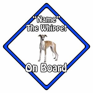 Personalised Dog On Board Car Safety Sign - Whippet On Board Blue