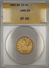1880 Liberty Half Eagle $5 Gold Coin ANACS EF-45 (B)