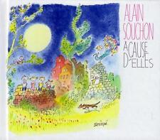 CD audio.../...ALAIN SOUCHON.../....A CAUSE D'ELLES....
