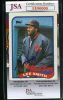 Lee Smith 1989 Topps Jsa Coa Hand Signed Authentic Autograph