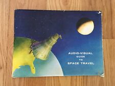 """Vintage Audio-Visual Guide To Space Travel  Copyright 1961  """"Space Charts Only"""""""