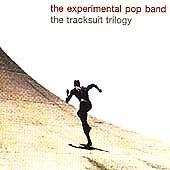 Experimental Pop Band - Tracksuit Trilogy (CD 2001)