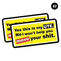 2X This Is My Ute I Won't Help You Move Sticker Aussie Car Flag 4x4 Funny Ute...