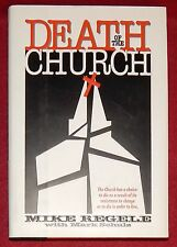 Death of the Church by Mike Regele with Mark Schulz (Hardcover, 1995) New