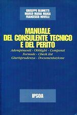 Blumetti Maiga Novelli MANUALE DEL CONSULENTE TECNICO E DEL PERITO