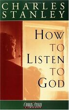 How To Listen To God by Dr. Charles F. Stanley