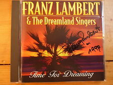 Franz Lambert & the Dreamland Singers - Time for Dreaming MIT AUTOGRAM !