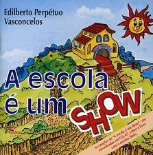 Edilberto Vasconcelos - Escola E Um Show [New CD]