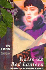 Raise the Red Lantern, Tong, Su, Used; Good Book