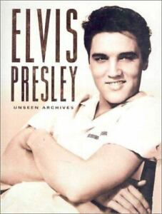 Elvis Presley : Unseen Archives by Marie Clayton