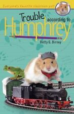 Trouble According to Humphrey by Birney, Betty G.
