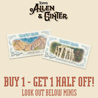 2019 TOPPS ALLEN & GINTER LOOK OUT BELOW MINIS - YOU PICK - BUY 1 GET 1 50% OFF!