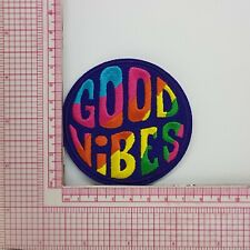 Good Vibes Fun Patch Badge Applique Crest Logo B7