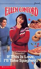 If This Is Love, I'll Take Spaghetti by Ellen Conford (1990, Paperback)