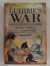 Guthrie's War - A Surgeon of the Peninsula and Waterloo