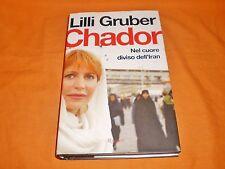 lilli gruber chador nel cuore diviso dell'iran 2005