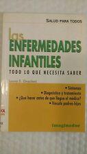 Las Enfermedades Infantiles (2002, Paperback) Todo Lo Que Necesita Saber