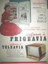 PUBLICITE DE PRESSE FRIGEAVIA TELEAVIA FRIGIDAIRE TELEVISION FRENCH AD 1957
