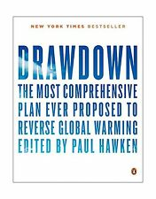 Drawdown: The Most Comprehensive Plan Ever Proposed to Reverse ... Free Shipping