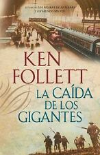 La Caida de los Gigantes = Fall of Giants (Paperback or Softback)