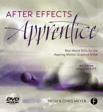After Effects Apprentice: Real World Skills for the Aspiring Motion Graphics Art