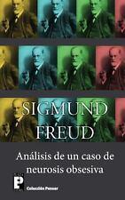 Análisis de un Caso de Neurosis Obsesiva by Sigmund Freud (2013, Paperback)