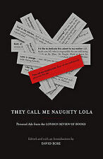 They Call Me Naughty Lola: Personal Ads from the London Review of Books,