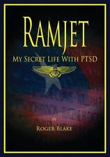 RAMJET: My Secret Life With PTSD