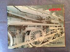 MODELLISMO FERROVIARIO CATALOGO TRENINI MARKLIN NOVITA 2003 EDIZIONE ITALIANA
