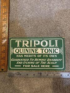 Vintage Tripoli Quinine Hair Tonic Sign-Barber Shop Drug Store