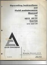 Original Allis Chalmers HD11E HD11EC 10001-Up Tractor Operators Manual 645226