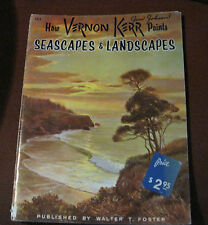 How Vernon Kerr Paints Seascapes and Landscapes - Walter Foster #183