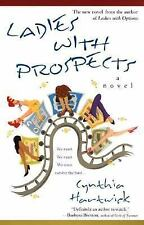 Ladies with Prospects: A Novel, Cynthia Hartwick, New Book