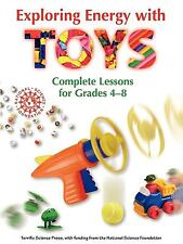 Exploring Energy with TOYS, Beverley Taylor, Terrific Science Press, Good Book