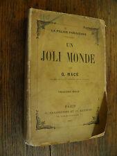 La police parisienne / Un joli monde / Macé ancien chef de la sureté / 1887