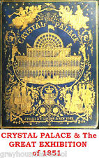Crystal Palace and the Great Exhibition 1851 Collection of Vintage Books on Disc