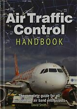 Air Traffic Control Handbook New Hardcover Book Smith David
