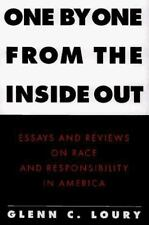 One by One from the Inside Out : Essays and Reviews on Race and Responsibility i