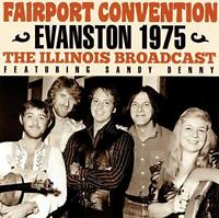 FAIRPORT CONVENTION - EVANSTON 1975 [CD]