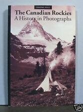 The Canadian Rockies, A History in Photographs,   Canada